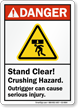 Stand Clear, Crushing Hazard ANSI Danger Sign