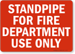 Standpipe Fire Department Use Sign