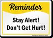 Safety Reminder Sign