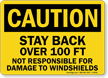 Not Responsible For Damage To Windshields Sign
