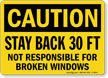 Stay Back 30 Feet. Truck Sign