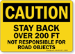 Not Responsible For Road Objects Sign