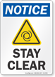 Stay Clear OSHA Notice Sign