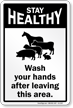 Stay Healthy Wash Your Hands Barn Safety Sign