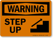 Warning Step Up Sign
