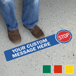 Stop Add Your Custom Social Distancing Message Floor Sign