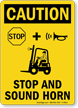 Stop And Sound Horn OSHA Caution Sign