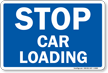 STOP Car Loading Railroad Clamp Sign