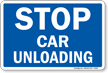 STOP Car Unloading Railroad Clamp Sign