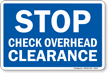 STOP Check Overhead Clearance Railroad Clamp Sign