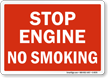 Stop Engine No Smoking Sign