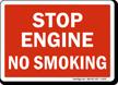 Stop Engine No Smoking Sign