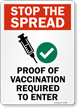 Stop the Spread: Proof of Vaccination Required to Enter