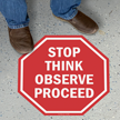 Stop Think Observe Proceed Floor Sign