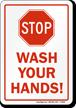 Stop Wash Your Hands (Stopsign)