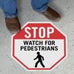 Stop Watch for Pedestrians Floor Sign