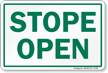 Stope Open Stope Entrance Sign