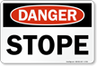 Stope OSHA Danger Sign