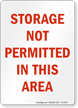 Storage Not Permitted In This Area Chemical Hazard Sign