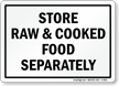 Store Raw & Cooked Food Separately