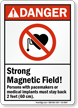 Strong Magnetic Field Pacemaker Persons Stay Back Sign