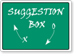 Suggestion Box with Arrow Sign