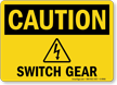 Switch Gear OSHA Caution Sign