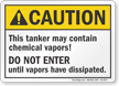 Tanker May Contain Chemical Vapors ANSI Caution Sign