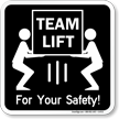 Team Lift Safety Instructions Sign