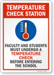 Temperature Check Station Faculty And Students Must Undergo Sign