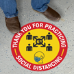 Thank You For Practicing Social Distancing Floor Sign