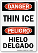 Danger Bilingual Thin Ice, Hielo Delgado Sign