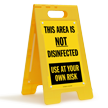 This Area Is Not Disinfected Standing Floor Sign