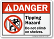 Tipping Hazard Do Not Climb Sign