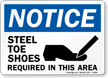Notice Steel Toe Shoes Required Sign
