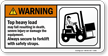 Top Heavy Load Forklift Safety Sign