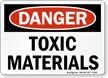 Danger Toxic Materials Sign