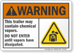 Trailer May Contain Chemical Vapors ANSI Warning Sign