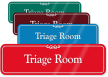 Triage Room Medical Emergency Facility ShowCase Wall Signs