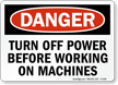 Danger: Turn Off Power Before Working Sign
