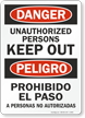 Danger Unauthorized Keep Out Sign