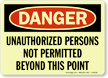 Unauthorized Persons Not Permitted Sign