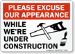 Notice Excuse Appearance Construction Sign