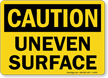 Uneven Surface OSHA Caution Sign
