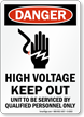 High Voltage Keep Out Osha Danger Sign