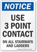 Use 3 Point Contact On All Stairways Sign