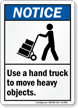 Use Hand Truck To Move Objects Sign