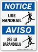 Bilingual Use Handrail / Use La Barandilla Sign