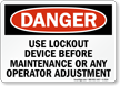 Danger Sign: Use Lockout Device Before Maintenance