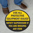 Use All Protective Equipment Floor Sign